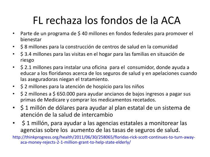 FL rechaza los fondos de la ACA