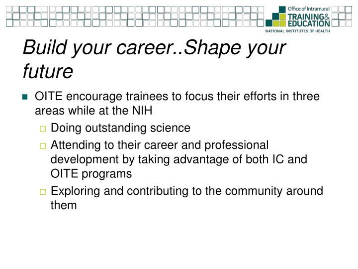 Build your career..Shape your future