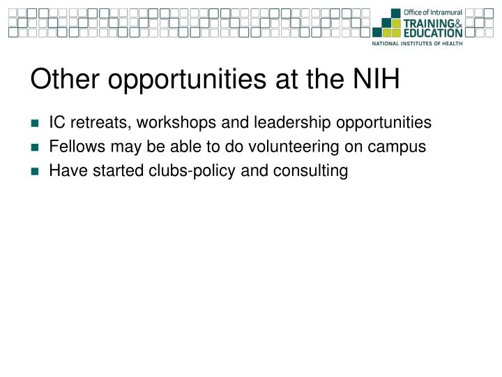 Other opportunities at the NIH