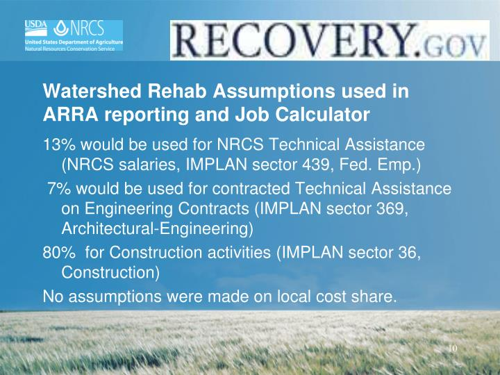 Watershed Rehab Assumptions used in ARRA reporting and Job Calculator