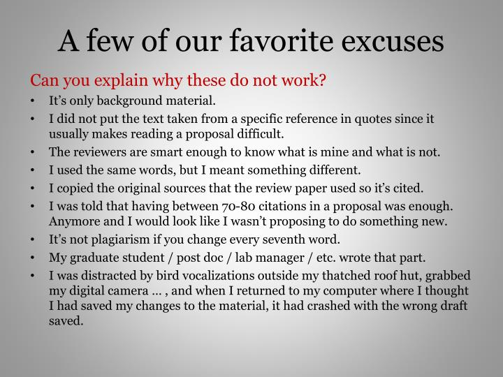 A few of our favorite excuses