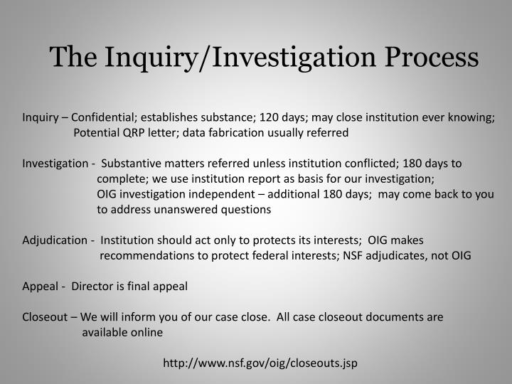 The Inquiry/Investigation Process