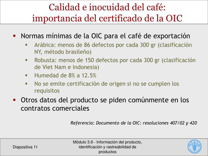 Calidad e inocuidad del café: