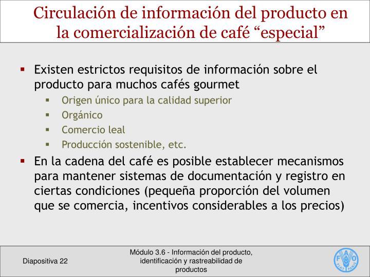 """Circulación de información del producto en la comercialización de café """"especial"""""""