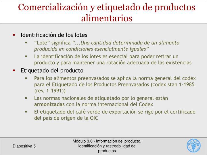 Comercialización y etiquetado de productos alimentarios