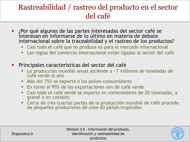 Rastreabilidad / rastreo del producto en el sector del café