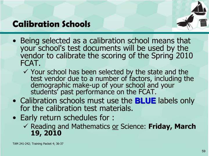Calibration Schools