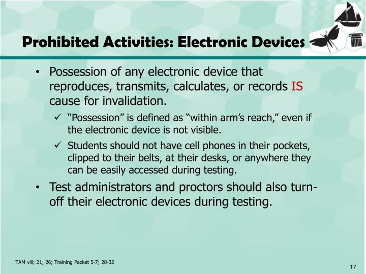 Prohibited Activities: Electronic Devices