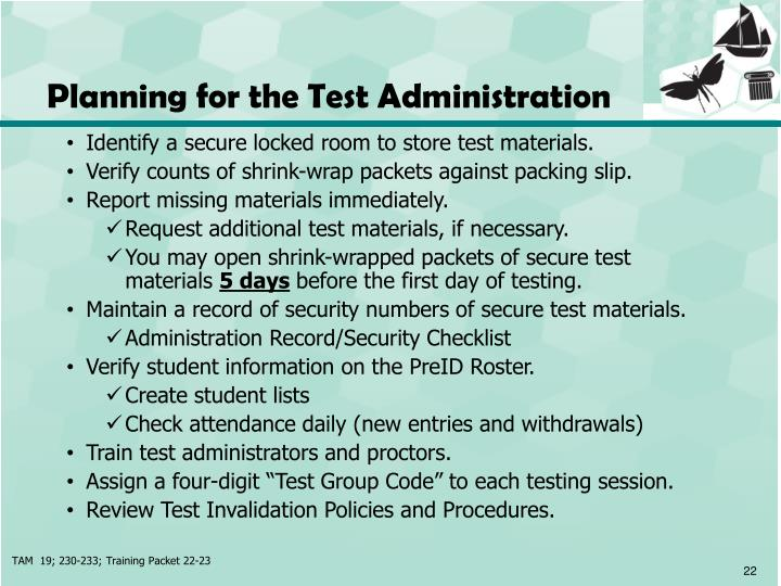 Planning for the Test Administration