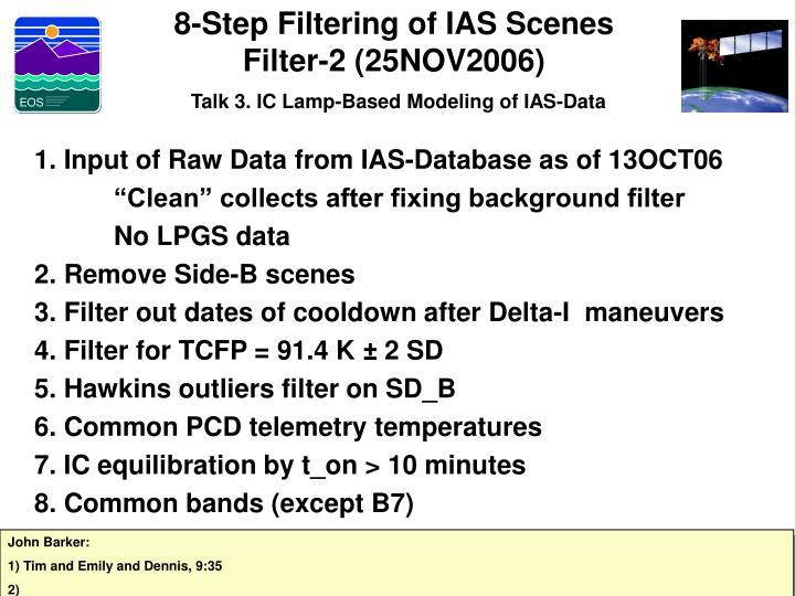 8-Step Filtering of IAS Scenes