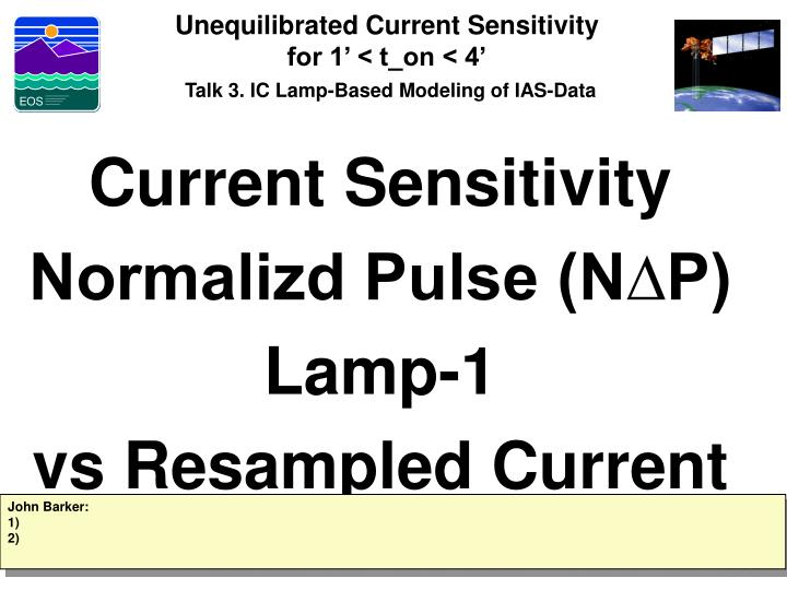 Unequilibrated Current Sensitivity