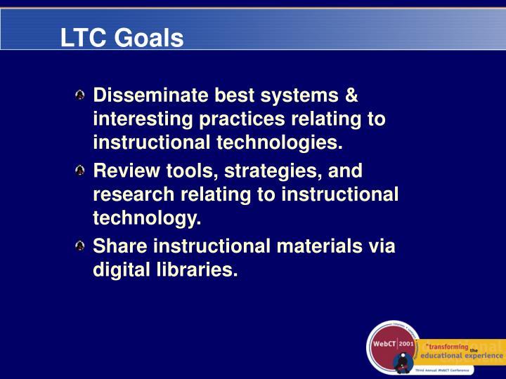 LTC Goals