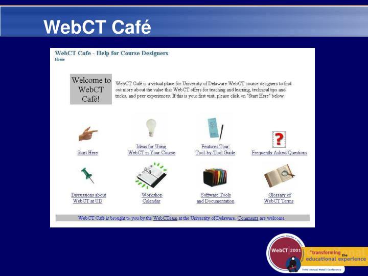 WebCT Café