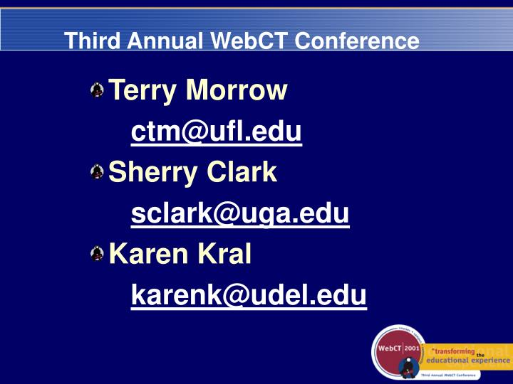 Third Annual WebCT Conference