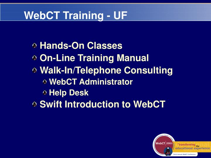 WebCT Training - UF