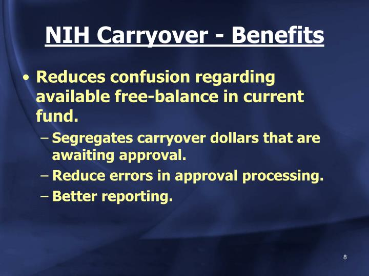 NIH Carryover - Benefits