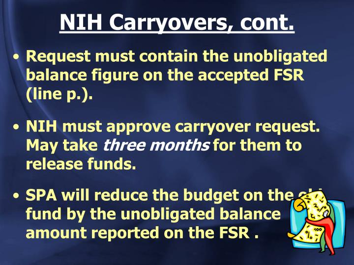 NIH Carryovers, cont.