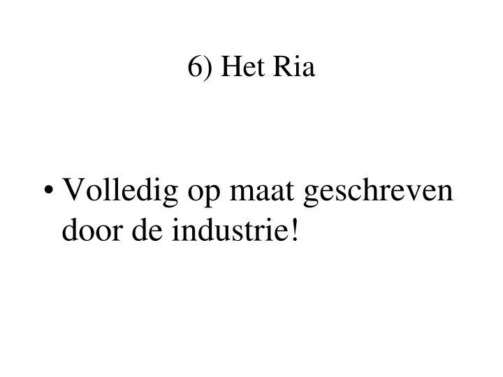 6) Het Ria