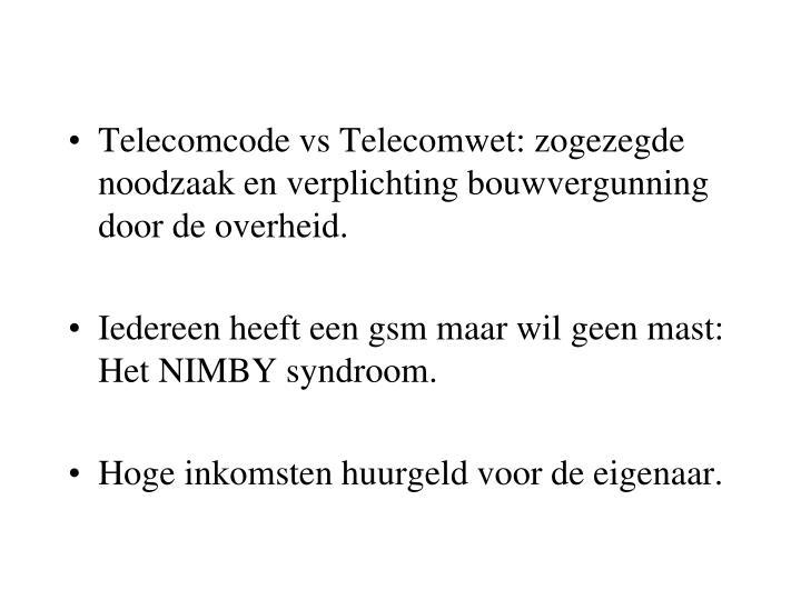 Telecomcode vs Telecomwet: zogezegde noodzaak en verplichting bouwvergunning door de overheid.