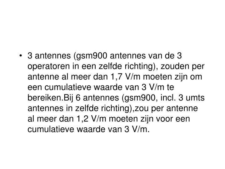 3 antennes (gsm900 antennes van de 3 operatoren in een zelfde