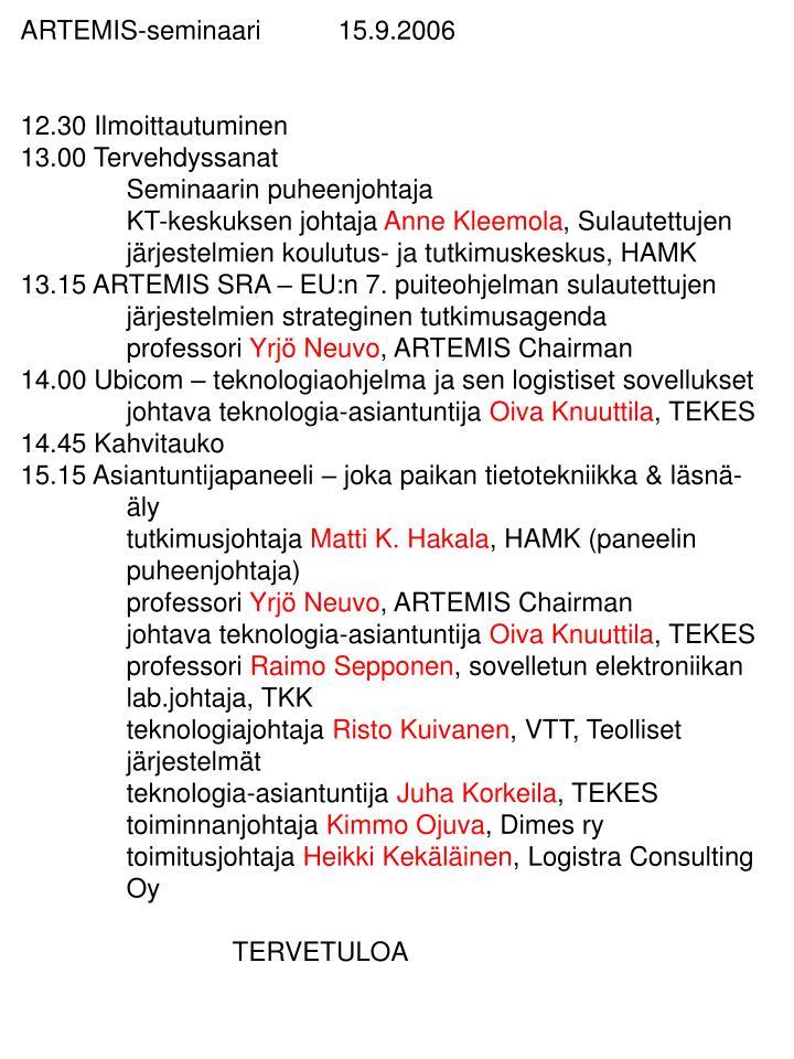 ARTEMIS-seminaari15.9.2006