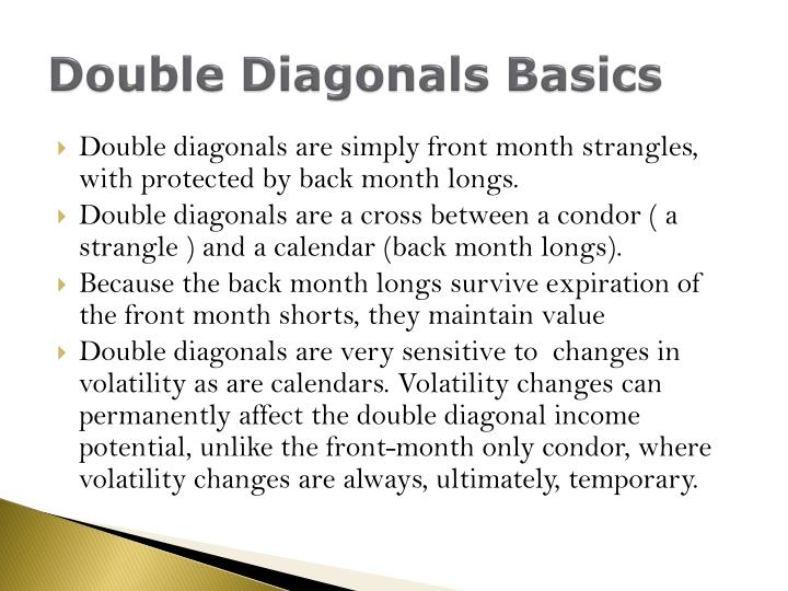 Double diagonals basics