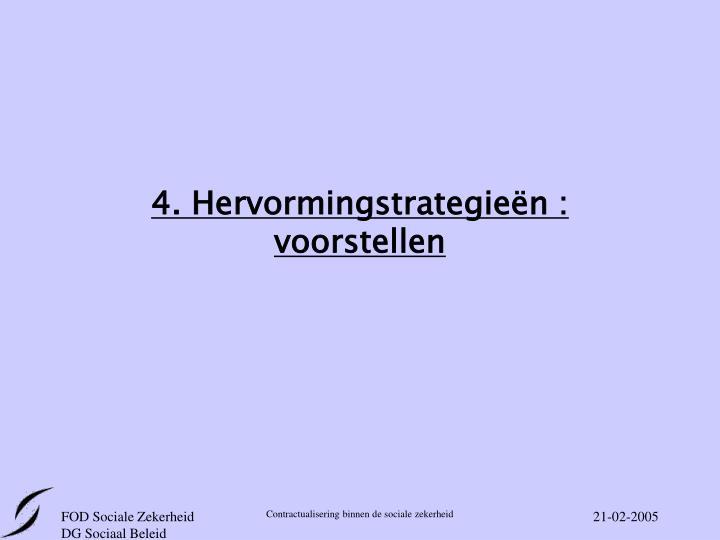 4. Hervormingstrategieën : voorstellen