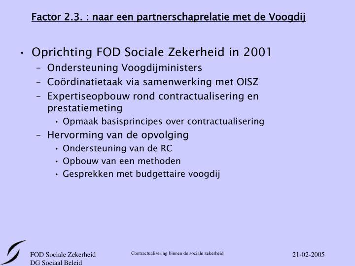 Factor 2.3. : naar een partnerschaprelatie met de Voogdij