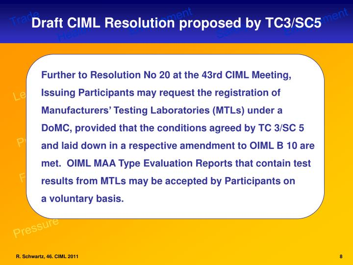 Draft CIML Resolution proposed by TC3/SC5
