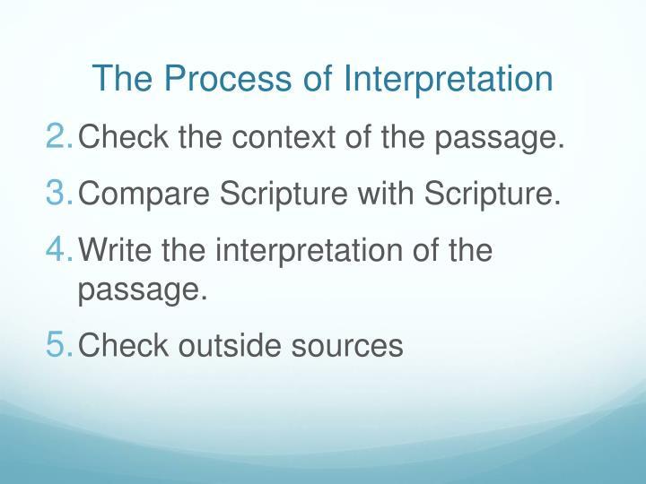 The Process of Interpretation