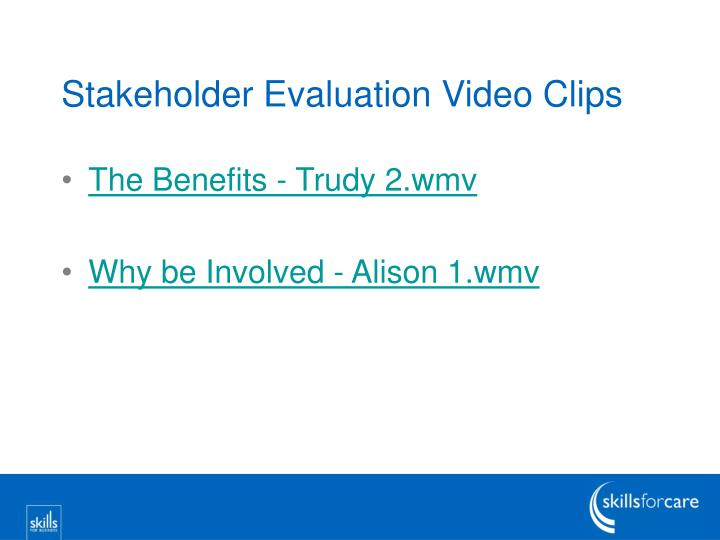 Stakeholder Evaluation Video Clips