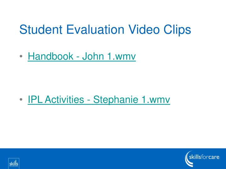 Student Evaluation Video Clips