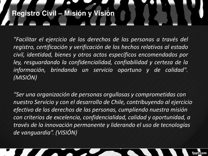 Registro Civil – Misión y Visión