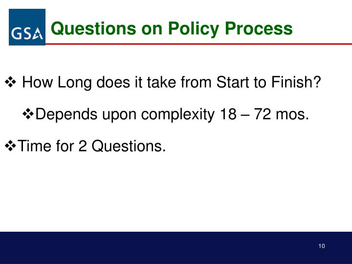 Questions on Policy Process