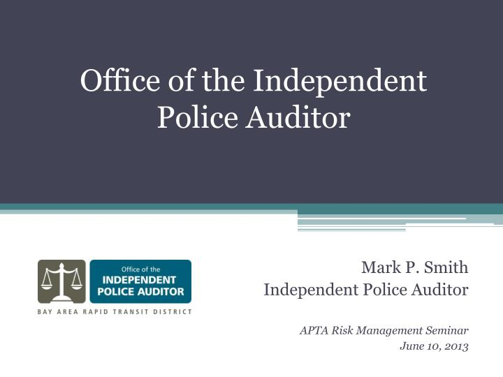 Office of the independent police auditor