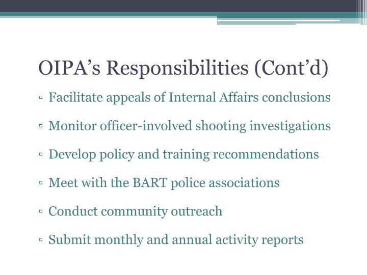 OIPA's Responsibilities (Cont'd)