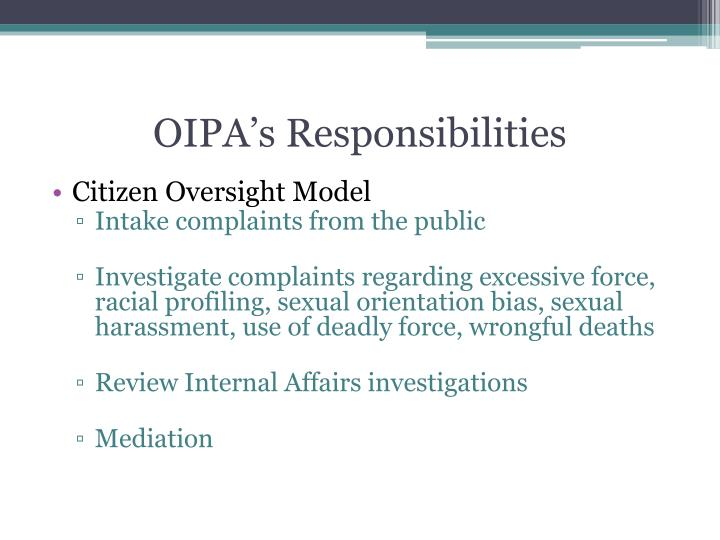OIPA's Responsibilities