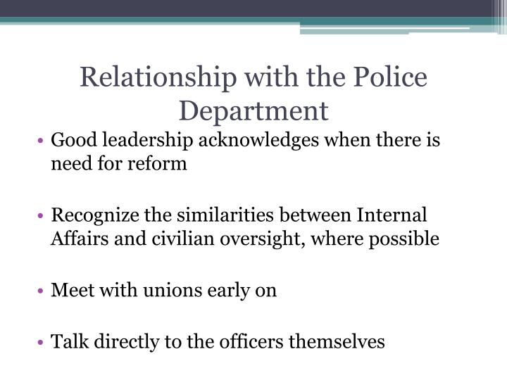Relationship with the Police Department
