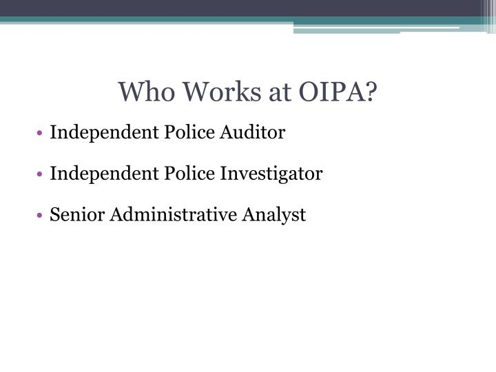 Who Works at OIPA?