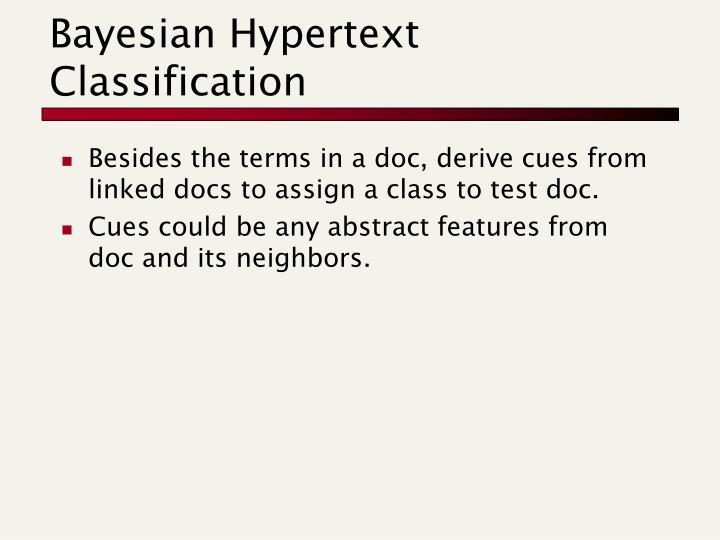 Bayesian Hypertext Classification