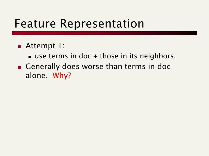 Feature Representation