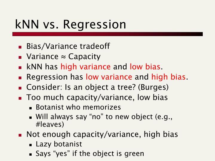 kNN vs. Regression