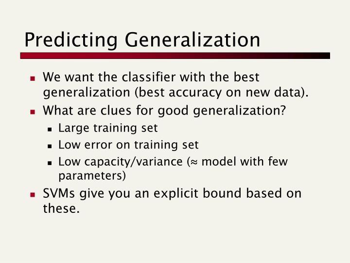 Predicting Generalization