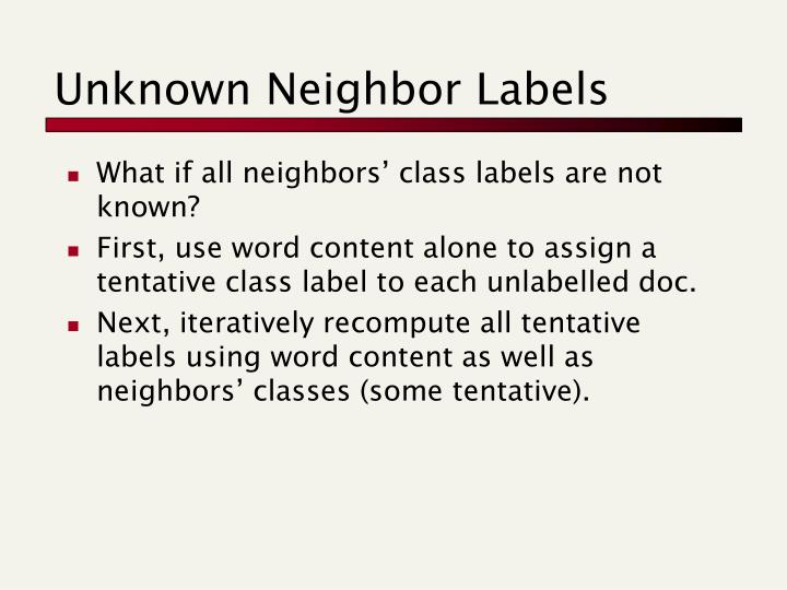 Unknown Neighbor Labels