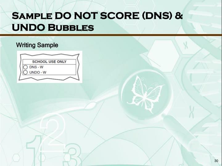 Sample DO NOT SCORE (DNS) &