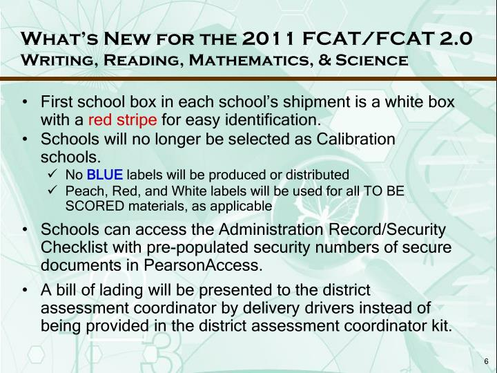 What's New for the 2011 FCAT/FCAT 2.0