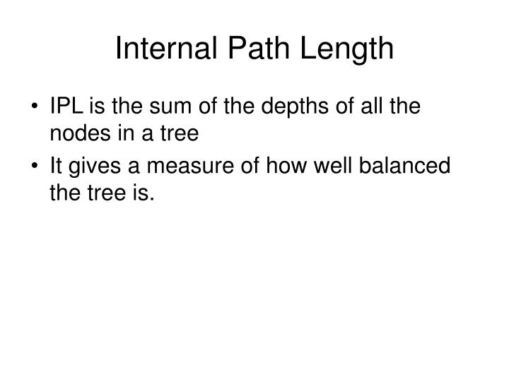 Internal Path Length
