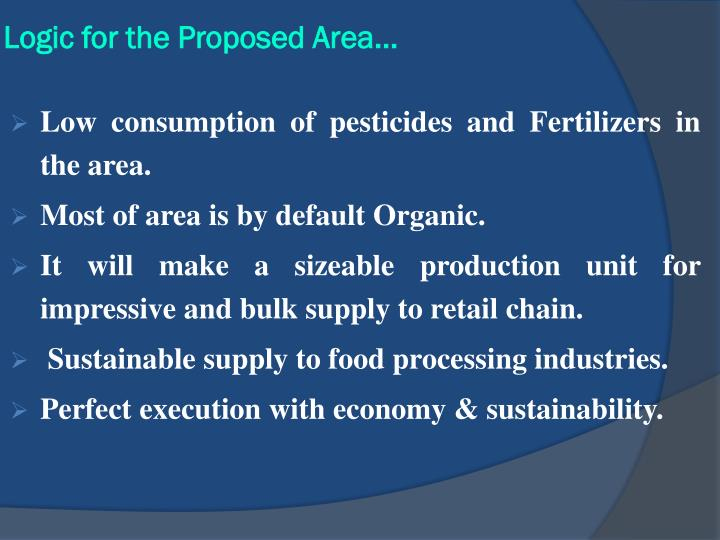 Logic for the Proposed Area…
