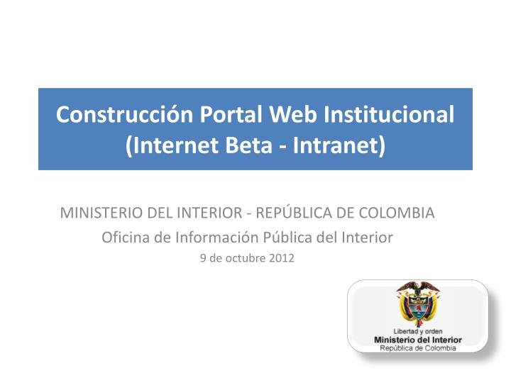 Construcci n portal web institucional internet beta intranet