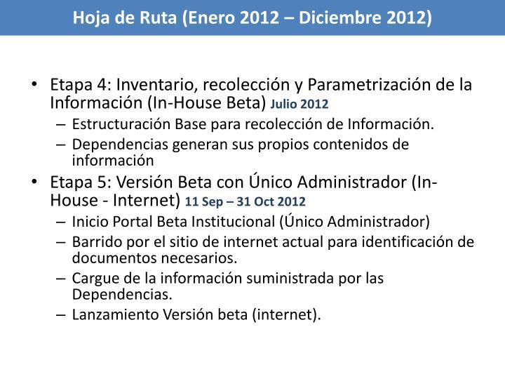 Hoja de Ruta (Enero 2012 – Diciembre 2012)